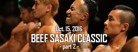 Beef Sasaki Classic 2016 – Part2